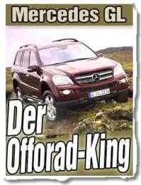 Mercedes GL: Der Offorad-King