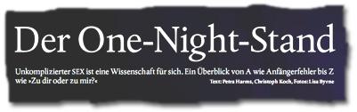 """""""Der One Night Stand: (...) Von A wie Anfängerfehler bis Z wie Zu-mir-oder-zu-dir"""""""