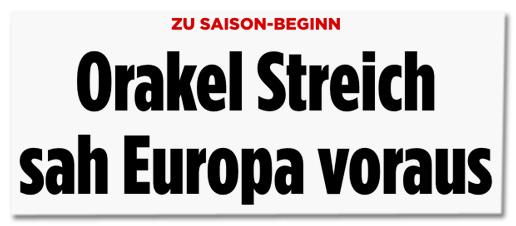 Zu Saison-Beginn - Orakel Streich sah Europa voraus