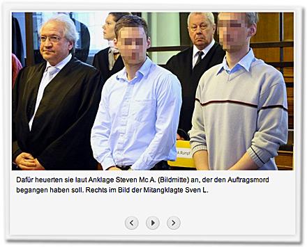 Dafür heuerten sie laut Anklage Steven Mc A. (Bildmitte) an, der den Auftragsmord begangen haben soll. Rechts im Bild der Mitangklagte Sven L.