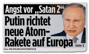 Ausriss Bild-Zeitung - Angst vor Satan 2 - Putin richtet neue Atom-Rakete auf Europa