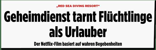 Screenshot Bild.de - Red Sea Diving Resort - Geheimdienst tarnt Flüchtlinge als Urlauber -Der Netflix-Film basiert auf wahren Begebenheiten