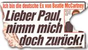 """""""Lieber Paul, nimm mich doch zurück"""""""