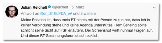 Screenshot eines Tweets von Julian Reichelt - Meine Position ist, dass mein RT nichts mit der Person zu tun hat, dass ich in keiner Verbindung stehe und keine Agenda unterstütze. Herr Gensing sollte schlicht seine Sicht auf FSF erläutern. Der Screenshot wirft nunmal Fragen auf. Und dieser RT-Gesinnungsfuror ist schrecklich