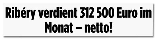 Screenshot Bild.de - Ribery verdient 312500 Euro im Monat netto
