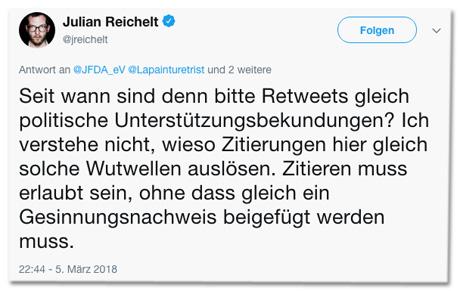 Screenshot eines Tweets von Julian Reichelt - Seit wann sind denn bitte Retweets gleich politische Unterstützungsbekundungen? Ich verstehe nicht, wieso Zitierungen hier gleich solche Wutwellen auslösen. Zitieren muss erlaubt sein, ohne dass gleich ein Gesinnungsnachweis beigefügt werden muss.