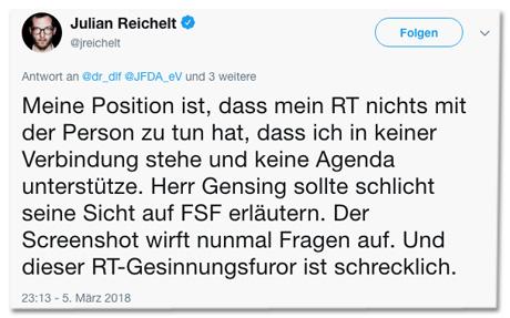 Screenshot eines Tweets von Julian Reichelt - Meine Position ist, dass mein Retweet nichts mit der Person zu tun hat, dass ich in keiner Verbindung stehe und keine Agenda unterstütze. Herr Gensing sollte schlicht seine Sicht auf Feine Sahne Fischfilet erläutern. Der Screenshot wirft nunmal Fragen auf. Und dieser RT-Gesinnungsfuror ist schrecklich.