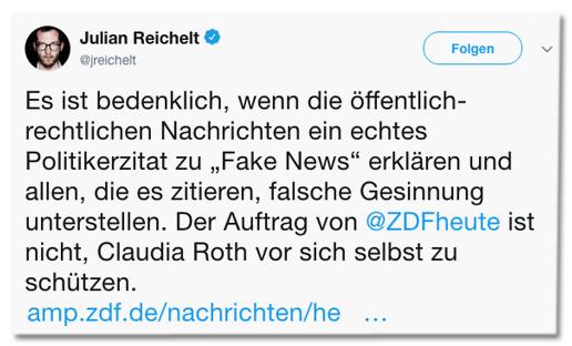 Screenshot eines Tweets von Julian Reichelt - Es ist bedenklich, wenn die öffentlich-rechtlichen Nachrichten ein echtes Politikerzitat zu Fake News erklären und allen, die es zitieren, falsche Gesinnung unterstellen. Der Auftrag von ZDFheute ist nicht, Claudia Roth vor sich selbst zu schützen.