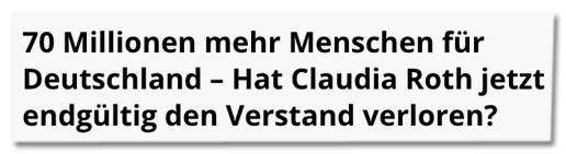 Screenshot Jouwatch - 70 Millionen mehr Menschen für Deutschland - Hat Claudia Roth jetzt endgültig den Verstand verloren?