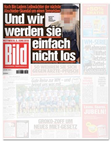 Ausriss Bild-Zeitung - Nach Bin Ladens Leibwächter der nächste Abschiebe-Skandal um einen Terroristen - Und wir werden sie einfach nicht los