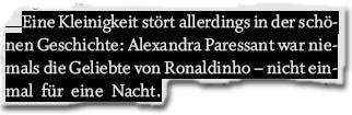 """""""Alexandra Paressant war niemals die Geliebte von Ronaldinho – nicht einmal für eine Nacht."""""""