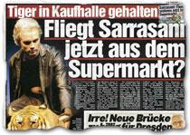 """""""Tiger in Kaufhalle gehalten: Fliegt Sarrasani jetzt aus dem Supermarkt?"""""""