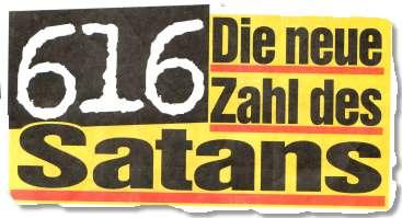 616 - Die neue Zahl des Satans