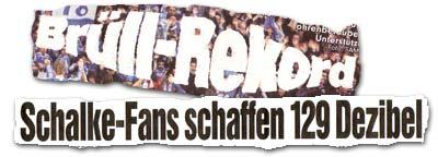 """""""Brüll-Rekord: Schalke-Fans schaffen 129 Dezibel"""""""