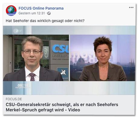 Screenshot Facebook-Post von Focus Online - CSU-Generalsekretär schweigt, als er nach Seehofers Merkel-Spruch gefragt wird