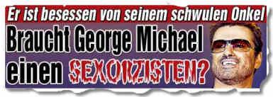Braucht George Michael einen Sexorzisten?
