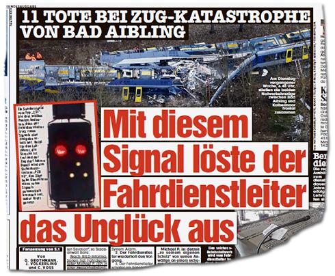 Artikel in der Bild-Zeitung: 11 Tote bei Zug-Katastrophe von Bad Aibling - Mit diesem Signal löste der Fahrdienstleiter das Unglück aus [dazu das Foto von der Internetseite]