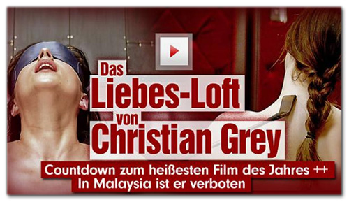 Das Liebes-Loft von Christian Grey - Countdown zum heißesten Film des Jahres ++ In Malaysia ist er verboten