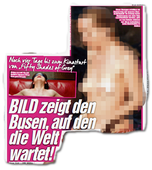 BILD zeigt den Busen, auf den die Welt wartet! [Dazu ein großes Foto der halbnackten Dakota Johnson]