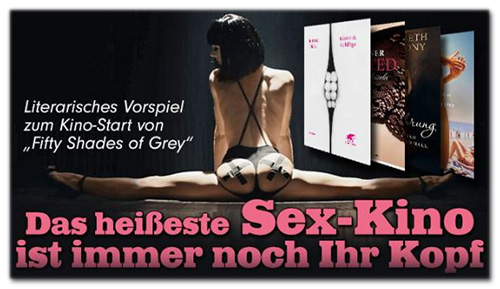Literarisches Vorspiel zum Kino-Start von 'Fifty Shades of Grey' - Das heißeste Sex-Kino ist immer noch Ihr Kopf