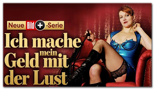Neue BILDplus-Serie - Ich mache mein Geld mit der Lust