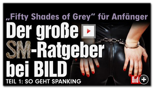 'Fifty Shades of Grey' für Anfänger - Der große SM-Ratgeber bei BILD