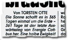 """""""Die Sonne schafft es in 365 Tagen einmal um die Erde – 361 Tage ist der letzte Auswärtssieg von Energie Cottbus her. Eine halbe Ewigkeit!"""""""