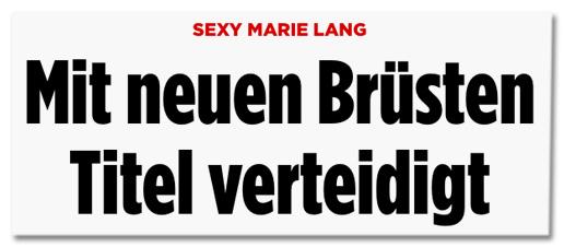 Screenshot Bild.de - Sexy Marie Lang - Mit neuen Brüsten Titel verteidigt