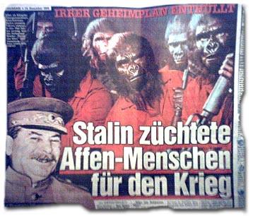 """""""Irrer Geheimplan enthüllt -- Stalin züchtete Affen-Menschen für den Krieg"""""""
