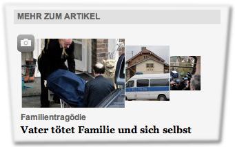Mehr zum Artikel: Familientragödie: Vater tötet Familie und sich selbst