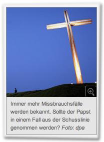 Immer mehr Missbrauchsfälle werden bekannt. Sollte der Papst in einem Fall aus der Schusslinie genommen werden? Foto: dpa
