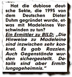 """Hat die dubiose deutsche Sekte, die 1995 von dem Deutschen Dieter Duhm gegründet wurde, etwas mit Madeleines Verschwinden zu tun? Ein Ermittler zu BILD: """"Die Hinweise zu Madeleine sind inzwischen sehr konkret. Es gab Razzien. Auch Gegenstände wurden sichergestellt. Details sind aber Ermittlungsgeheimnis."""""""