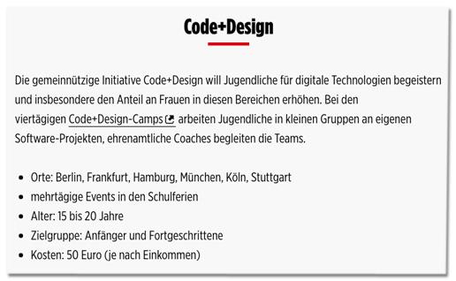 Screenshot Bild.de - Die gemeinnützige Initiative Code+Design will Jugendliche für digitale Technologien begeistern und insbesondere den Anteil an Frauen in diesen Bereichen erhöhen. Bei den viertägigen Code+Design-Camps arbeiten Jugendliche in kleinen Gruppen an eigenen Software-Projekten, ehrenamtliche Coaches begleiten die Teams.