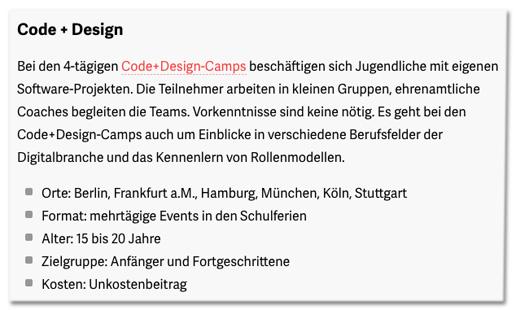 Screenshot t3n.de - Bei den 4-tägigen Code+Design-Camps beschäftigen sich Jugendliche mit eigenen Software-Projekten. Die Teilnehmer arbeiten in kleinen Gruppen, ehrenamtliche Coaches begleiten die Teams. Vorkenntnisse sind keine nötig. Es geht bei den Code+Design-Camps auch um Einblicke in verschiedene Berufsfelder der Digitalbranche und das Kennenlern von Rollenmodellen.