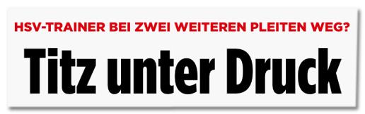 Screenshot Bild.de - HSV-Trainer bei zwei weiteren Pleiten weg? Titz unter Druck