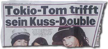 """""""Tokio-Tom trifft sein Kuss-Double"""""""