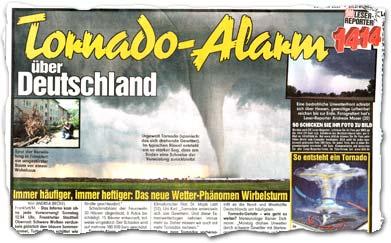 """""""Tornado-Alarm über Deutschland -- Immer häufiger, immer heftiger: Das neue Wetter-Phänomen Wirbelsturm"""""""