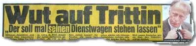 """Wut auf Trittin / """"Der soll mal SEINEN Dienstwagen stehen lassen"""""""