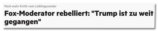 Screenshot stern.de - Noch mehr Kritik vom Lieblingssender - Fox-Moderator rebelliert: Trump ist zu weit gegangen