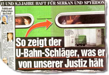 So zeigt der U-Bahn-Schläger, was er von unserer Justiz hält