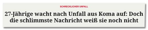 Screenshot Merkur.de - Schrecklicher Unfall - 27-Jährige wacht nach Unfall aus Koma auf: Doch die schlimmste Nachricht weiß sie noch nicht