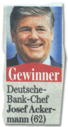 Gewinner: Deutsche-Bank-Chef Josef Ackermann (62)