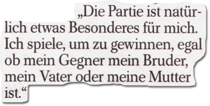 Die Partie gegen Deutschland ist natürlich etwas Besonderes für mich. Ich spiele, um zu gewinnen, egal ob mein Gegner mein Bruder, mein Vater oder meine Mutter ist.