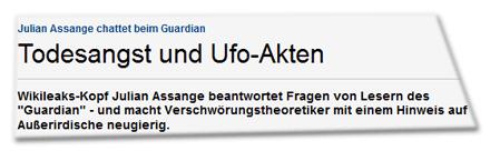 """Julian Assange chattet beim Guardian Todesangst und Ufo-Akten - 2010-12-03 16:48:52   Wikileaks-Kopf Julian Assange beantwortet Fragen von Lesern des """"Guardian"""" - und macht Verschwörungstheoretiker mit einem Hinweis auf Außerirdische neugierig."""