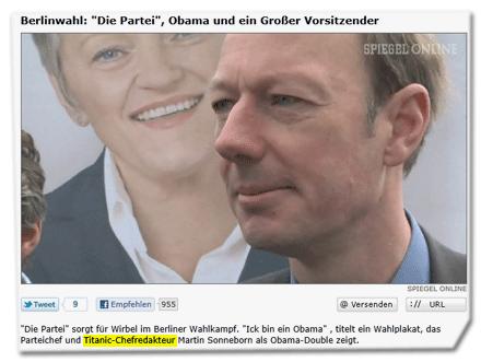 """""""Die Partei"""" sorgt für Wirbel im Berliner Wahlkampf. """"Ick bin ein Obama"""" , titelt ein Wahlplakat, das Parteichef und Titanic-Chefredakteur Martin Sonneborn als Obama-Double zeigt."""