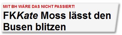FKKate Moss lässt den Busen blitzen