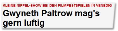 Gwyneth Paltrow mag's gern luftig