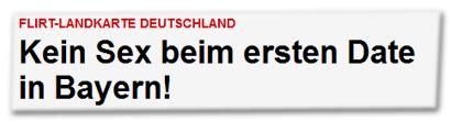 Kein Sex beim ersten Date in Bayern!