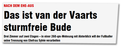 Nach dem Ehe-Aus: Das ist van der Vaarts sturmfreie Bude