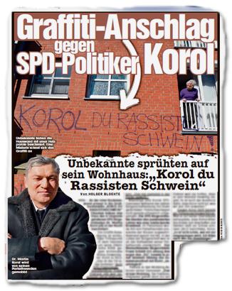 """Graffiti-Anschlag gegen SPD-Politiker Korol - Unbekannte sprühten auf sein Wohnhaus: """"Korol du Rassisten Schwein"""""""